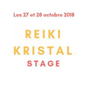 stage reiki kristal les 27 et 28 octobre 2018