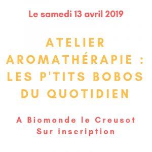 Atelier d'aromathérapie le samedi 13 avril 2019 au Creusot