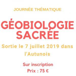 Journée géobiologie sacrée le dimanche 7 juillet 2019 dans l'Autunois, Bourgogne