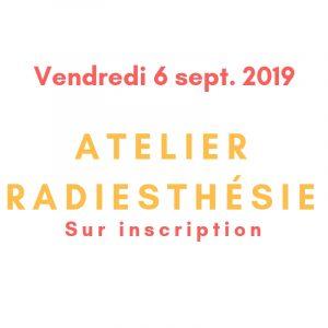 Découverte de la radiesthésie le vendredi 6 septembre 2019 de 9h à 12h