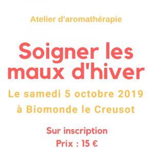 atelier d'aromathérapie le samedi 5 octobre 2019 à Biomonde Le Creusot, dès 15h. Sur inscription