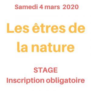 stage les êtres de la nature le 4 mars 2020