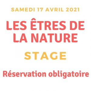 stage être de la nature 17 avril 2021
